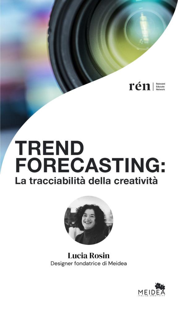 Trend Forecasting Seminario con Lucia Rosin e Rén